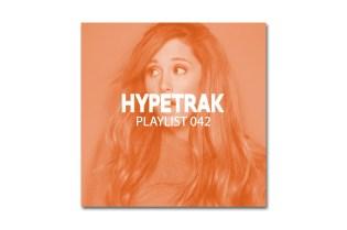 HYPETRAK Playlist 042