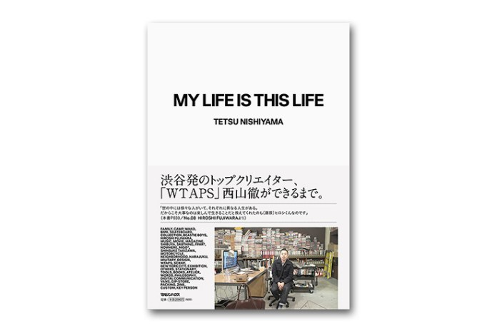 My Life Is This Life by Tetsu Nishiyama of WTAPS