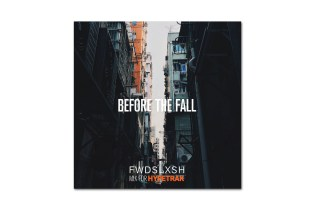 HYPETRAK Mix: Fwdslxsh – Before The Fall