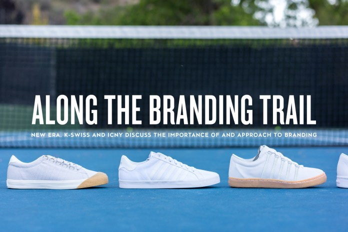 Along the Branding Trail: New Era, K-Swiss and ICNY Discuss the Importance of and Approach to Branding