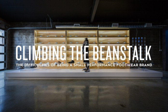 Climbing the Beanstalk: The Difficulties of Being a Small Performance Footwear Brand