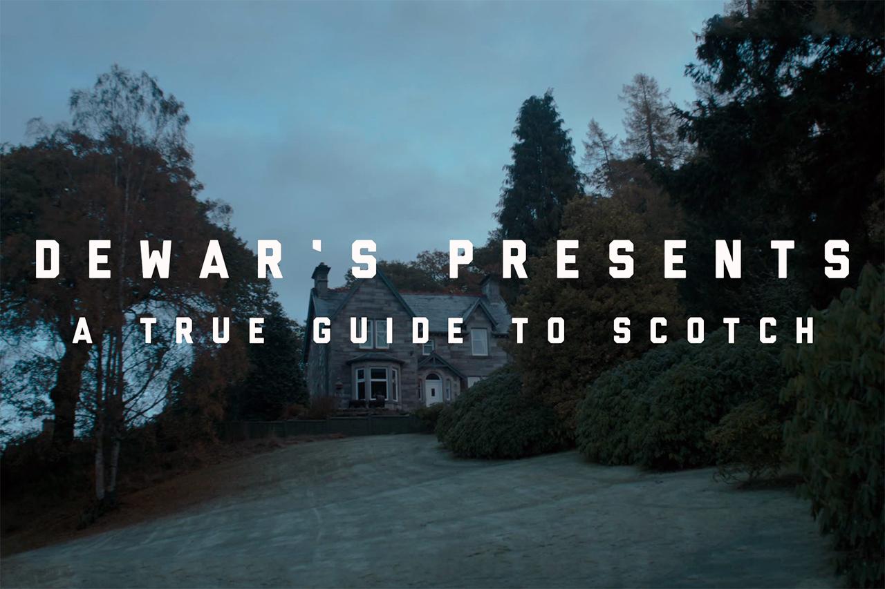 Dewar's Presents 'A True Guide to Scotch'