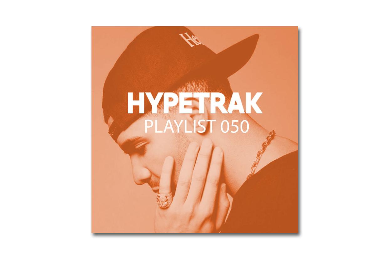 HYPETRAK Playlist 050