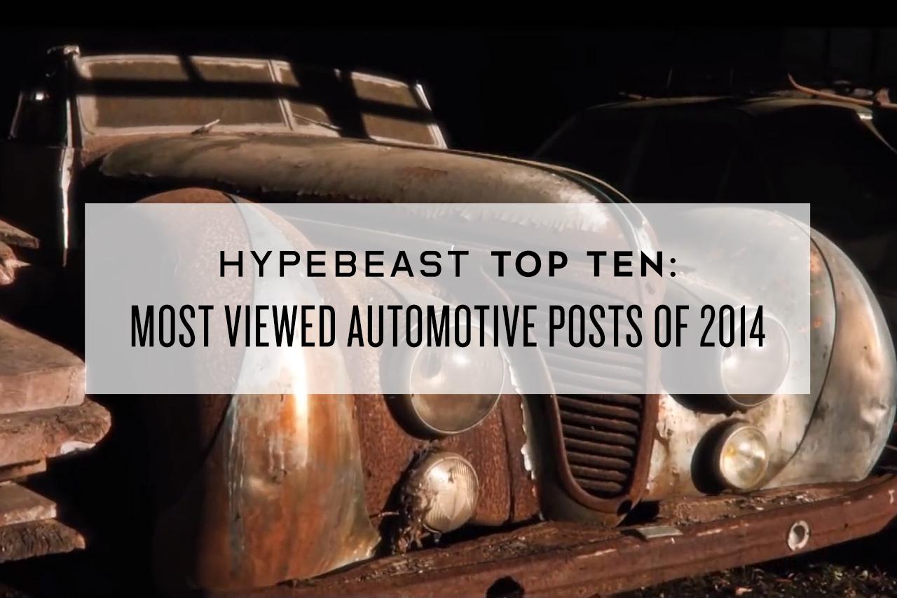 HYPEBEAST Top Ten: Most Viewed Automotive Posts of 2014