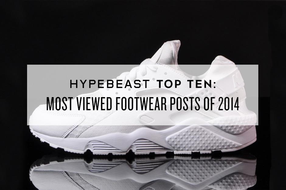 HYPEBEAST Top Ten: Most Viewed Footwear Posts of 2014