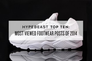 HYPEBEAST Top Ten: Most Viewed Footwear Posts of 2014