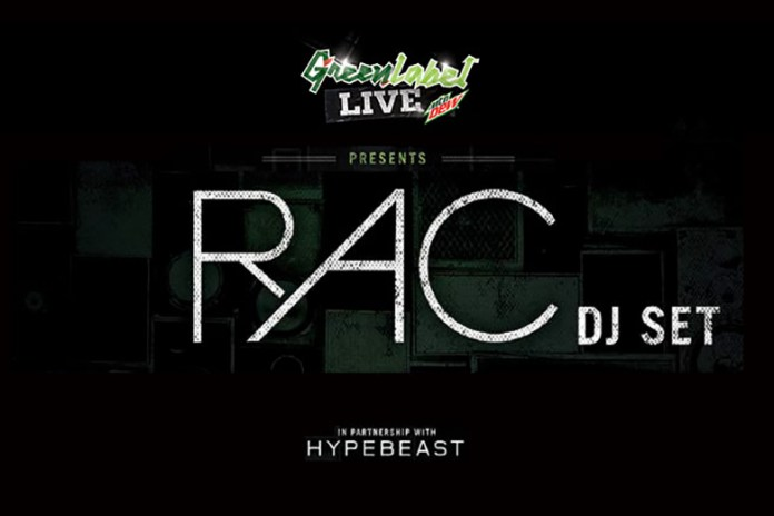 HYPEBEAST and Green Label Present Green Label Live with RAC (DJ Set)