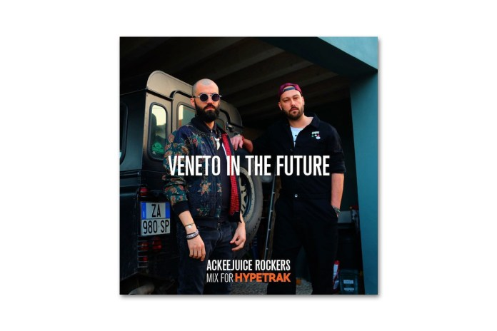 "HYPETRAK Mix: Ackeejuice Rockers – ""Veneto In The Future"""
