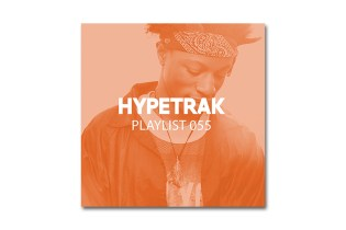 HYPETRAK Playlist 055
