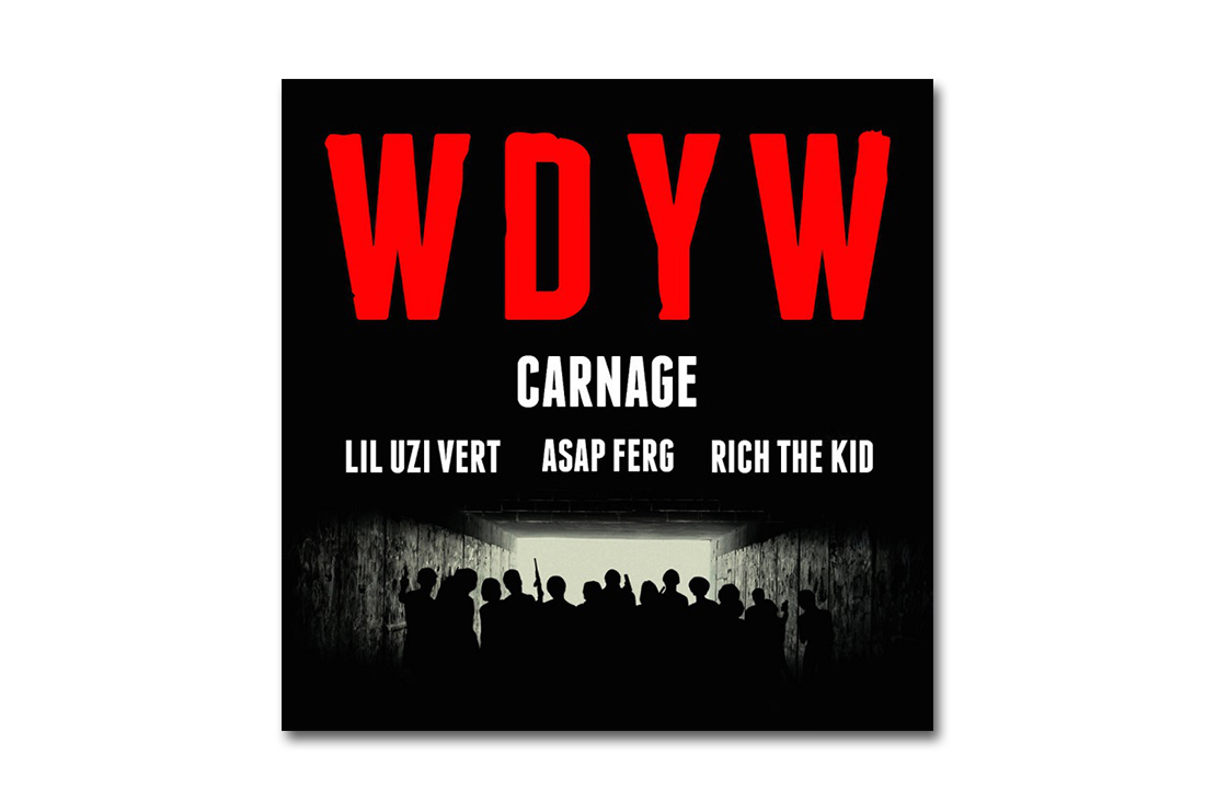 Carnage featuring Lil Uzi Vert, A$AP Ferg & Rich The Kid – WDYW