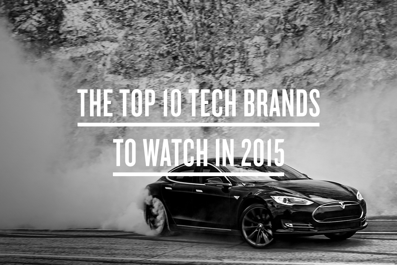 The Top 10 Tech Brands to Watch in 2015