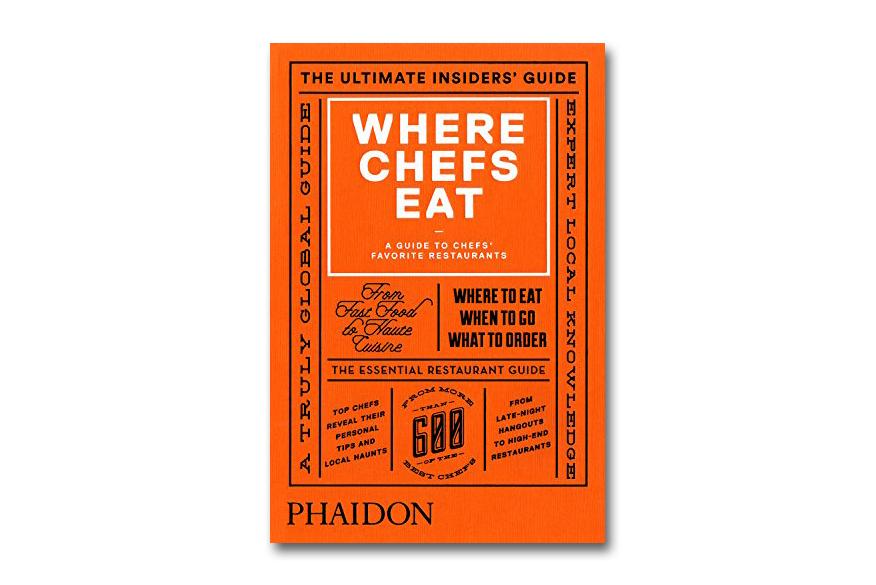 Phaidon 39 s 39 where chefs eat 39 restaurant guide returns for for Restaurant guide