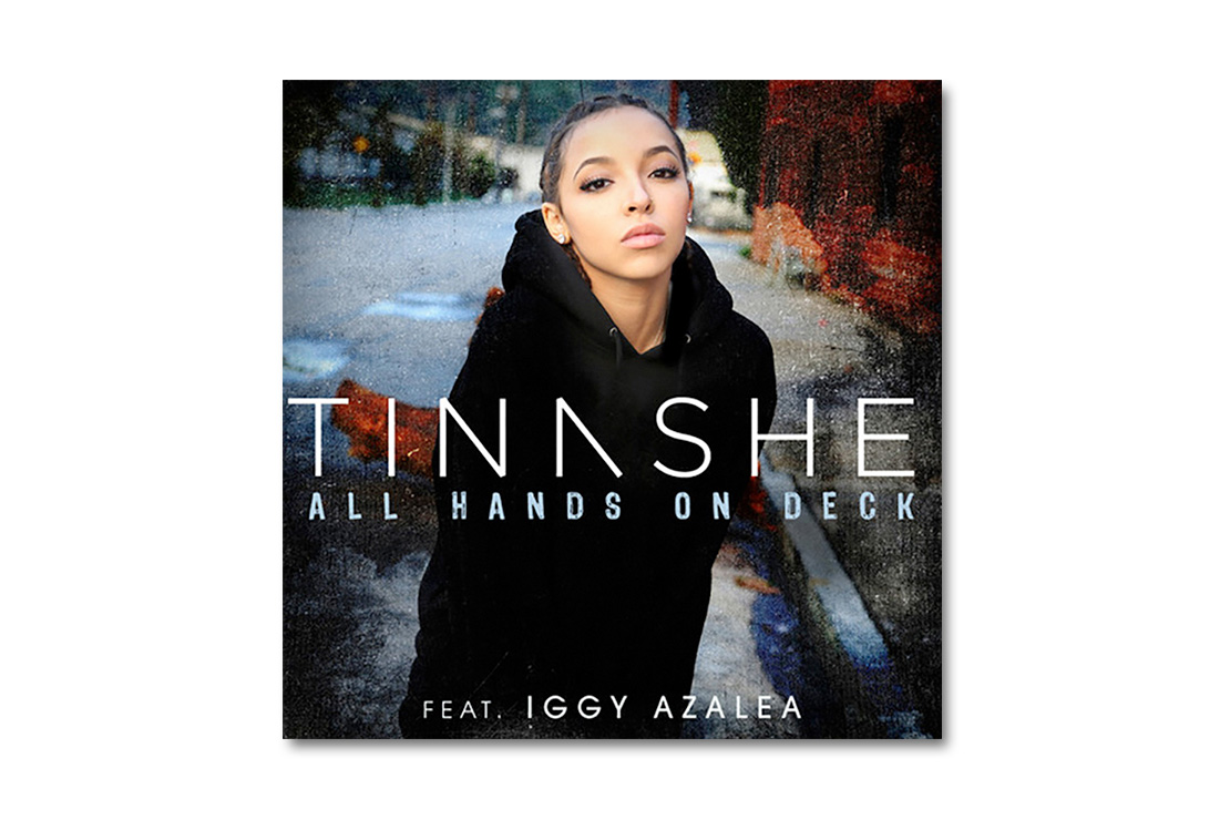 Tinashe featuring Iggy Azalea - All  Hands on Deck (Remix) Produced by Stargate and Cashmere Cat