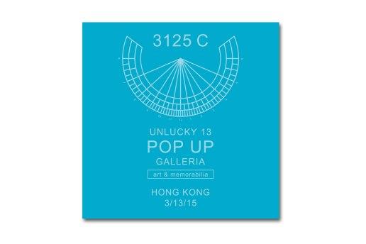 """3125C """"Unlucky 13"""" Pop-Up Galleria in Hong Kong"""