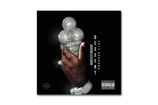 Gucci Mane Drops the 'Dessert' EP