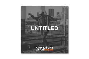 HYPETRAK Mix: Kirk Knight – Untitled