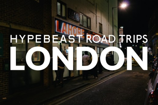 HYPEBEAST Road Trips London: Lahore Kebab House