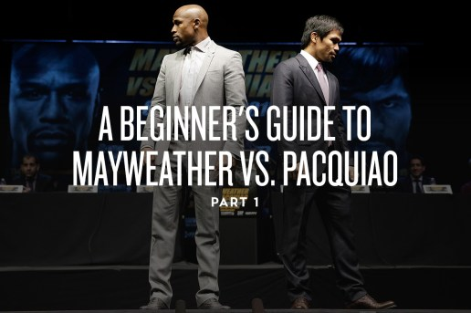A Beginner's Guide to Mayweather vs. Pacquiao -- Part 1