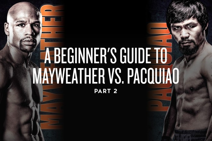 A Beginner's Guide to Mayweather vs. Pacquiao -- Part 2