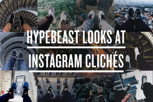HYPEBEAST Looks at the Most Cliché Shots on Instagram
