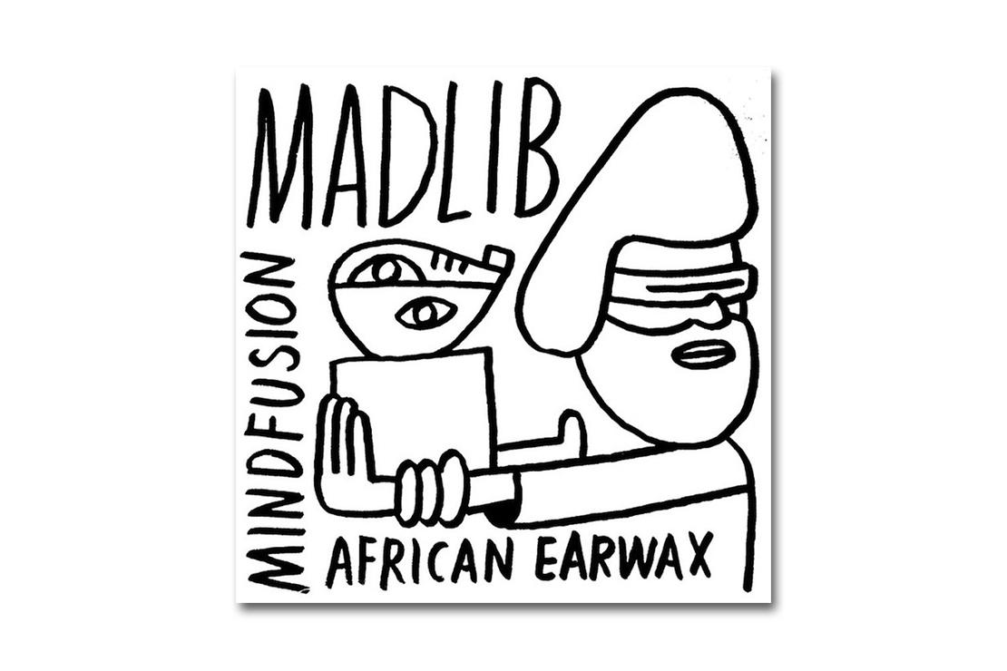 Madlib - Mind Fusion: African Earwax (Mixtape)