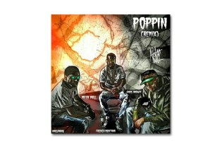 "Meek Mill, Chris Brown & French Montana Remix Rico Richie's ""Poppin"""