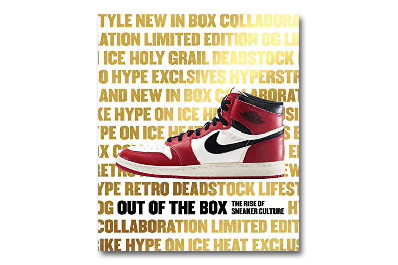 Out of the Box: The Rise of Sneaker Culture Book