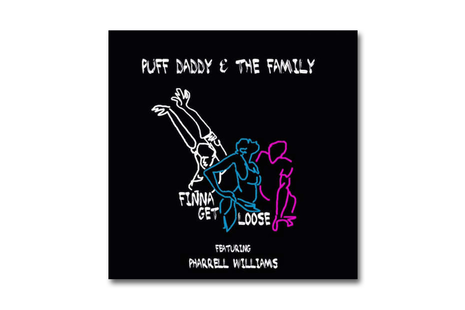 puff daddy the family featuring pharrell finna get loose