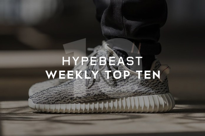 HYPEBEAST's Top 10 Posts of the Week