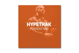 HYPETRAK Playlist 080