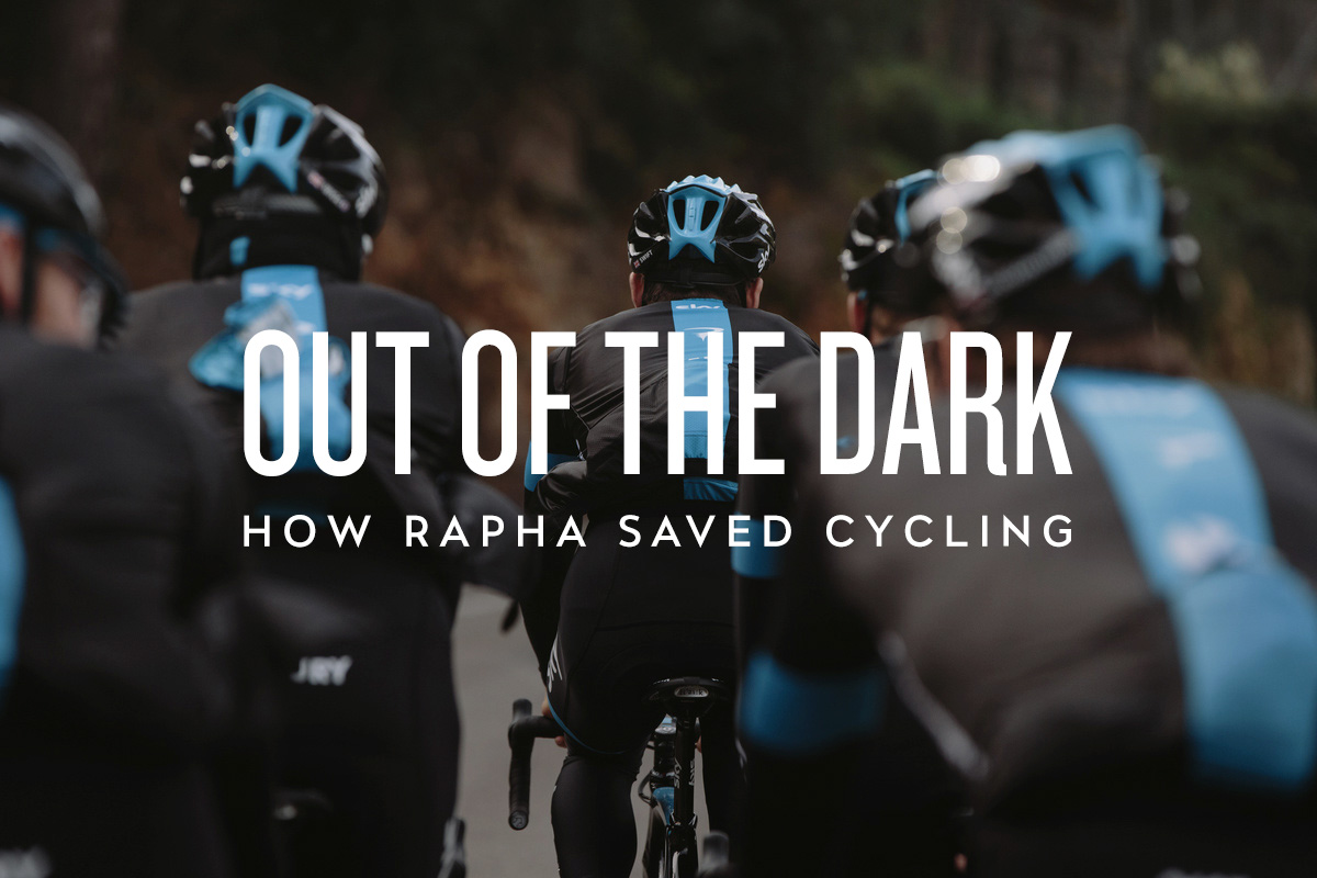 Out of the Dark: How Rapha Saved Cycling