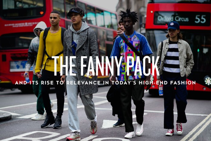 The Fanny Pack's Rise to Relevance in Today's High-End Fashion