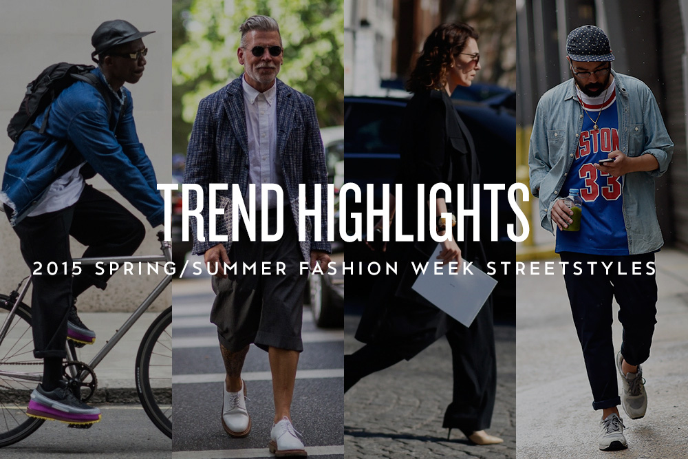 Trend Highlights: 2015 Spring/Summer Fashion Week Streetstyles