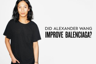 Did Alexander Wang Improve Balenciaga?