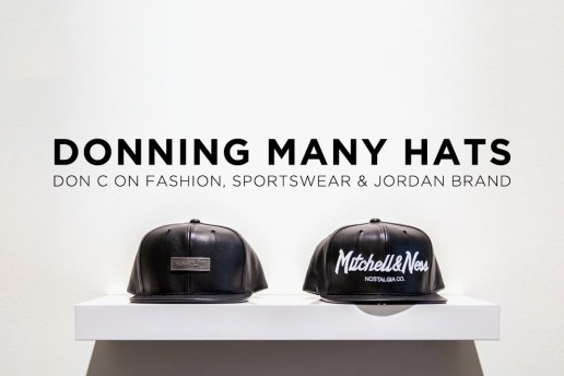 Donning Many Hats: Don C on Fashion, Sportswear & Jordan Brand