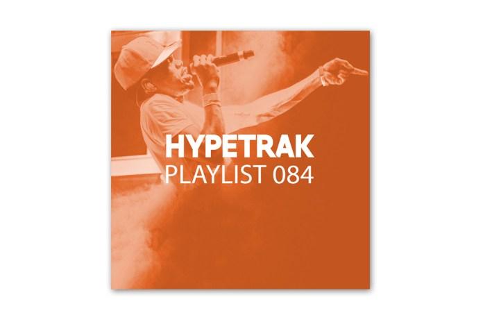 HYPETRAK Playlist 084