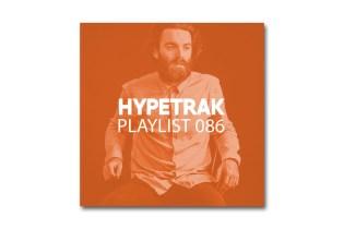 HYPETRAK Playlist 086