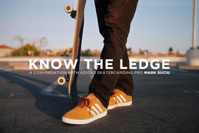 """Know The Ledge"": A Conversation With adidas Skateboarding Pro Mark Suciu"