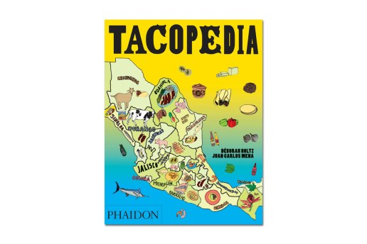 "Phaidon Releases ""Tacopedia"" for Pre-Order"
