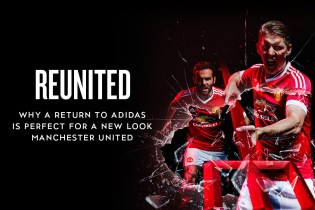 ReUnited: Why a Return to adidas Is Perfect for a New Look Manchester United