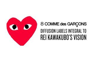 8 COMME des GARÇONS Diffusion Labels Integral to Rei Kawakubo's Vision