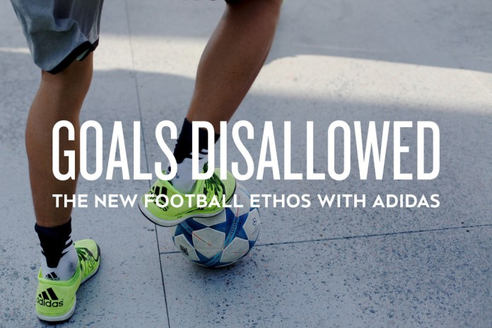 Goals Disallowed: The New Football Ethos With adidas