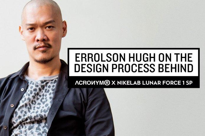 Errolson Hugh on the Design Process Behind the ACRONYM x NikeLab Lunar Force 1 SP