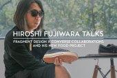 Hiroshi Fujiwara Talks fragment design x Converse Collaborations and His New Food Project