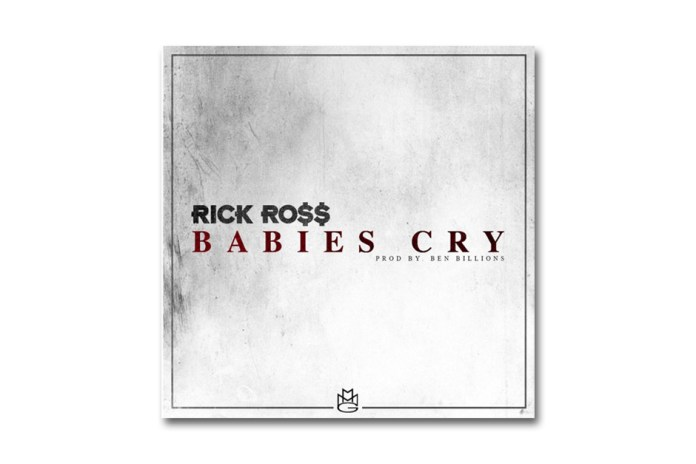 Rick Ross - Babies Cry