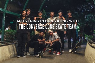 An Evening in Hong Kong With the Converse CONS Skate Team