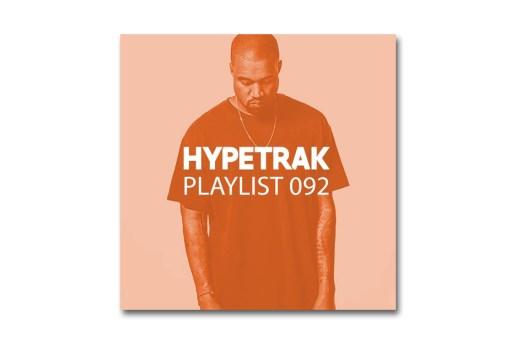 HYPETRAK Playlist 092
