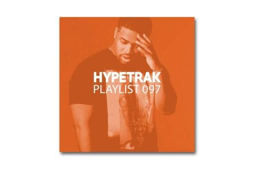 HYPETRAK Playlist 097