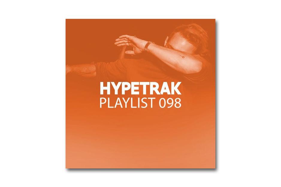 HYPETRAK Playlist 098