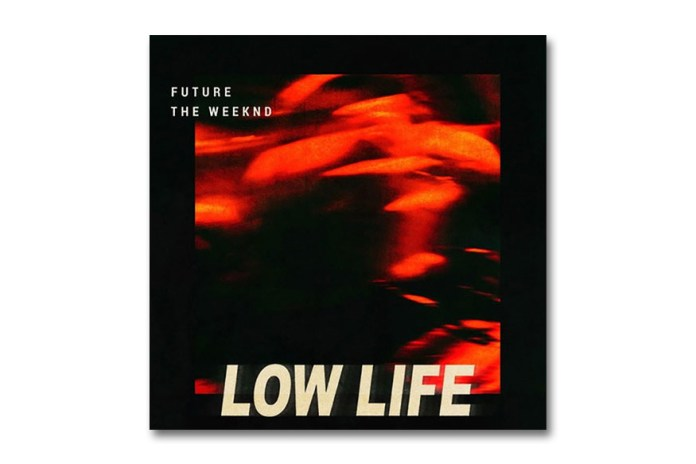 "The Weeknd and Future Release New Track ""Low Life"""